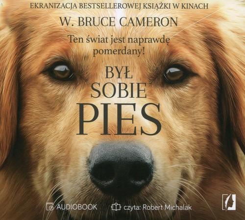 Był sobie pies Cameron W.Brus