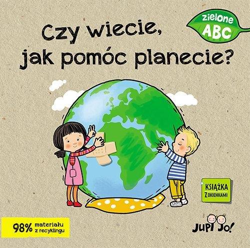 Czy wiecie jak pomóc planecie? -
